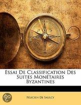 Essai De Classification Des Suites Monetaires Byzantines