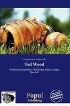 Ted Wood