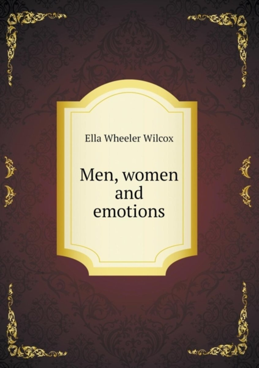 Men, Women and Emotions