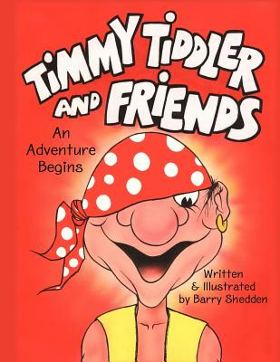 Timmy Tiddler and Friends