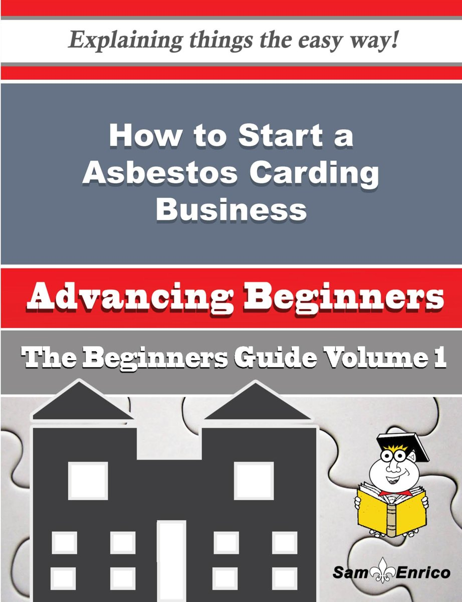 How to Start a Asbestos Carding Business (Beginners Guide)