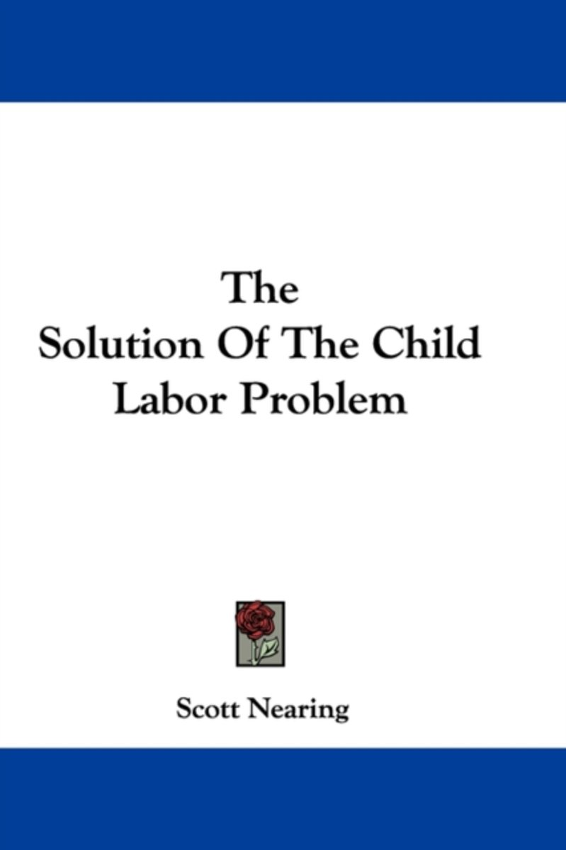 The Solution of the Child Labor Problem