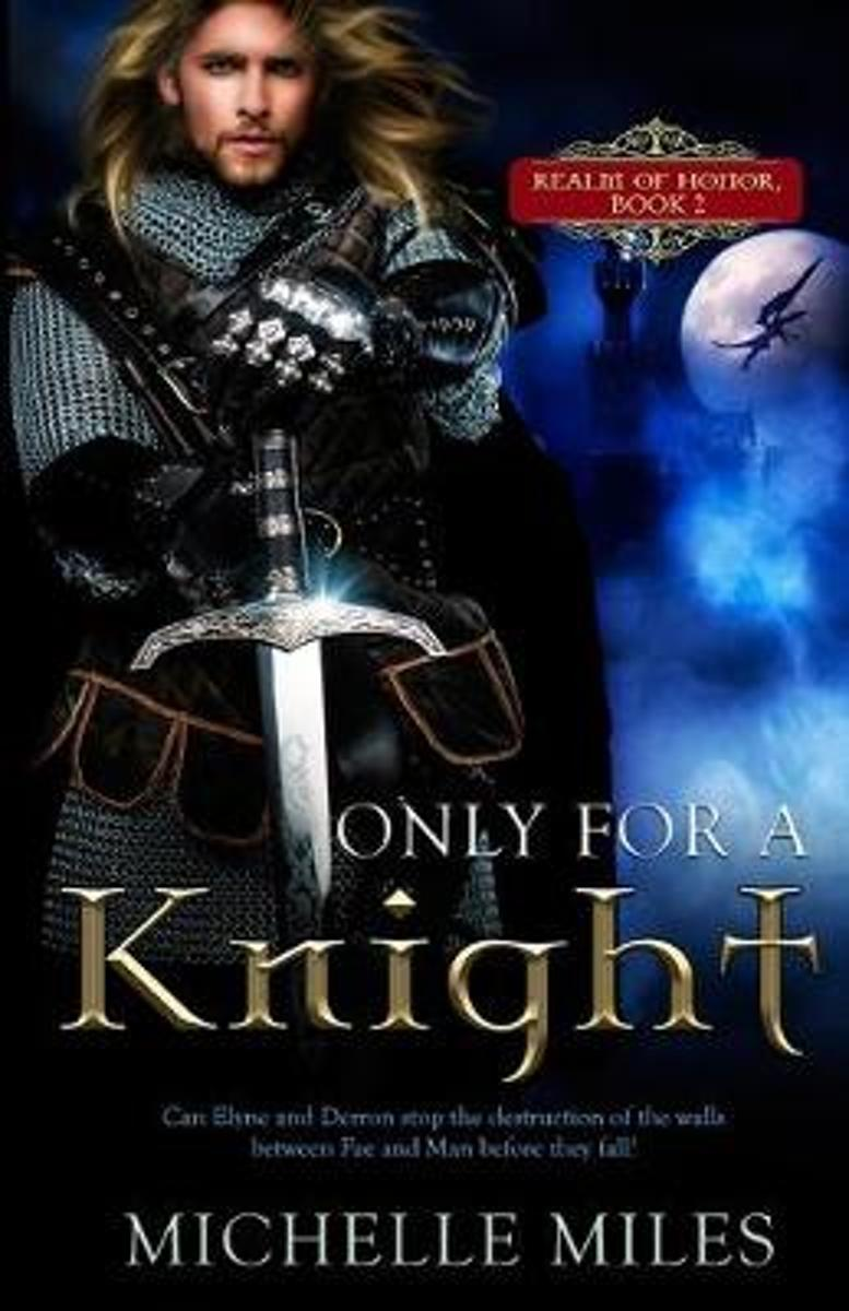 Only for a Knight