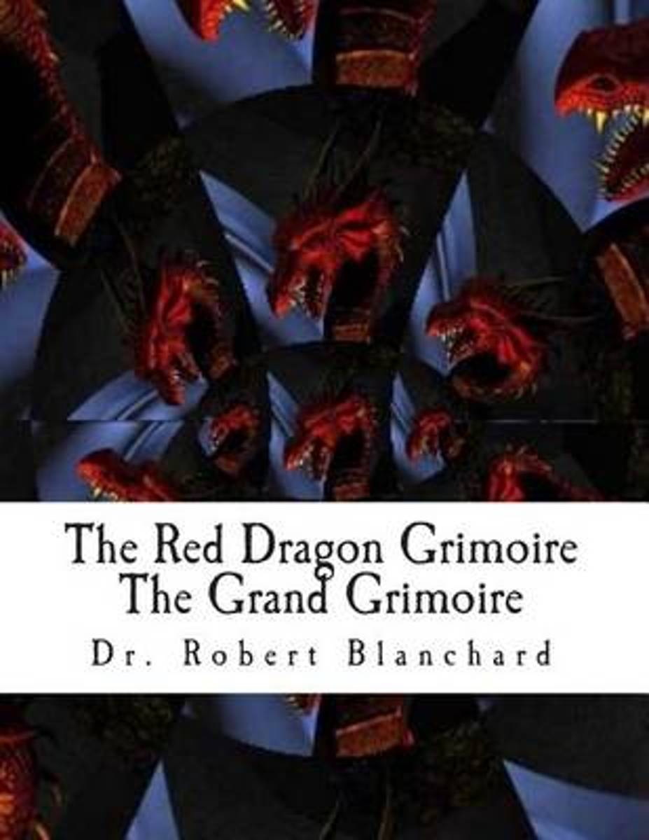 The Red Dragon Grimoire - The Grand Grimoire