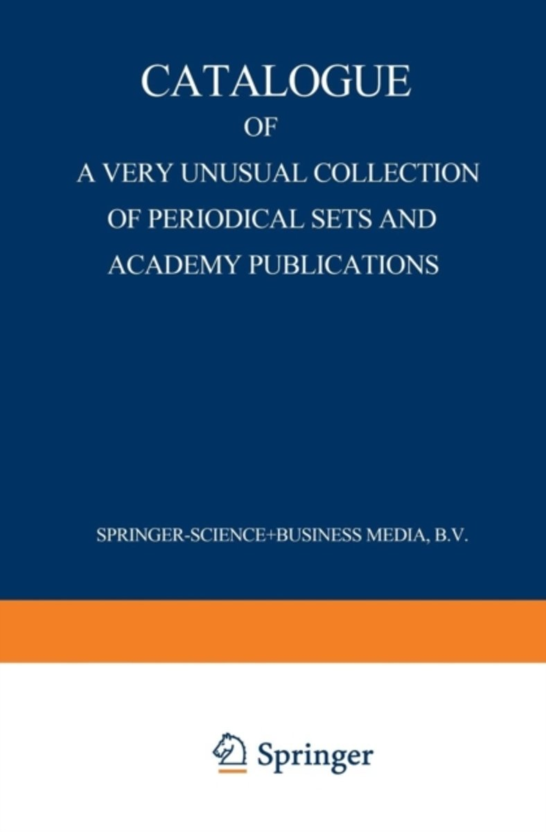 Catalogue of a Very Unusual Collection of Periodical Sets and Academy Publications