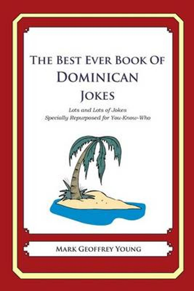 The Best Ever Book of Dominican Jokes