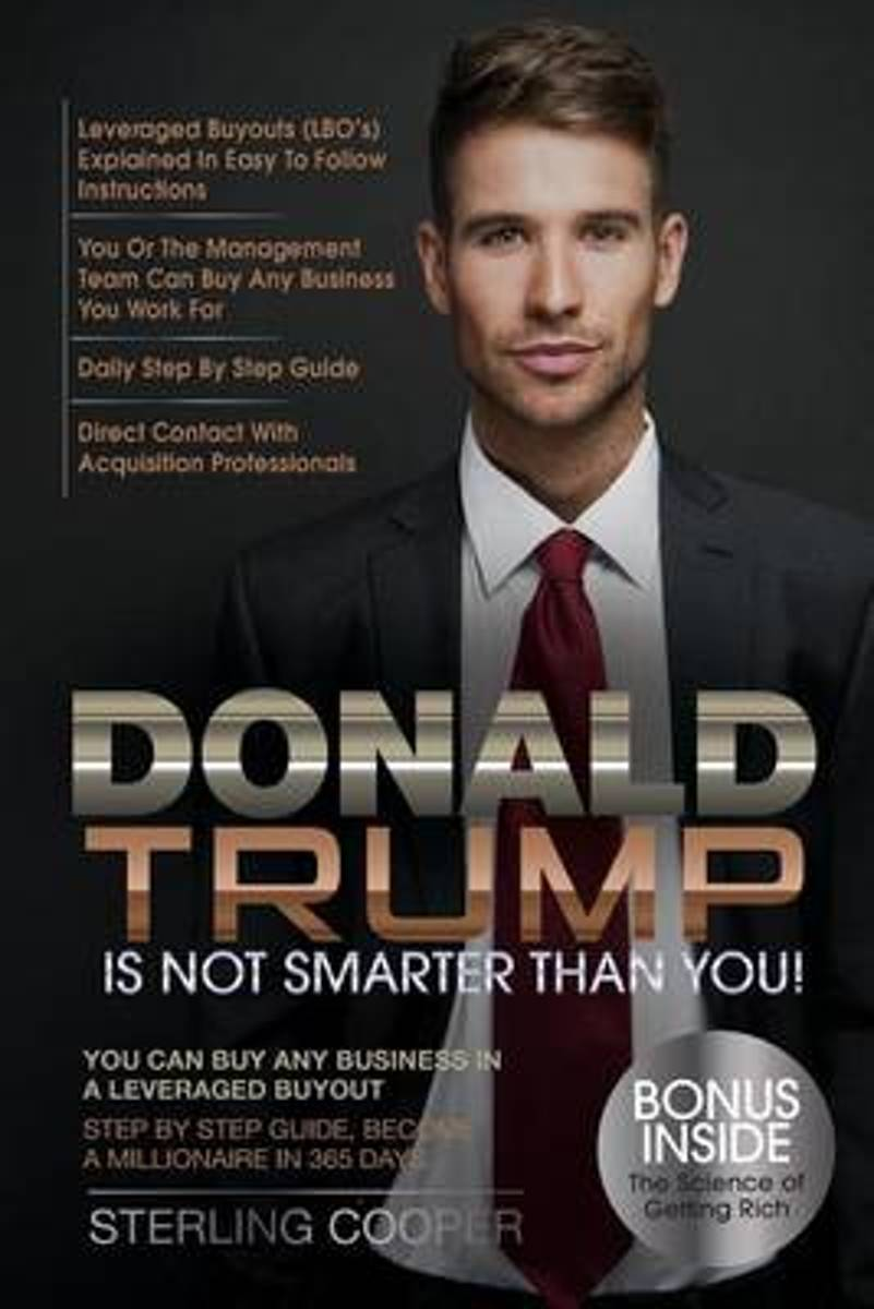 Donald Trump Is Not Smarter Than You