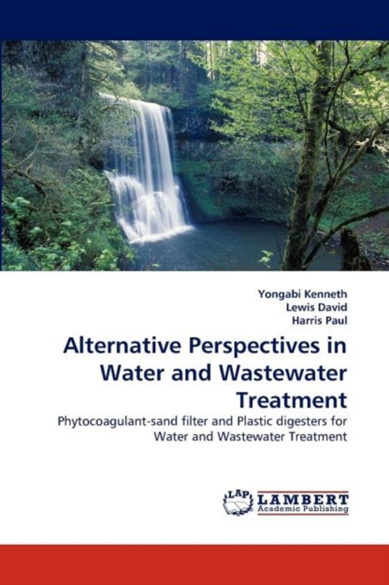 Alternative Perspectives in Water and Wastewater Treatment
