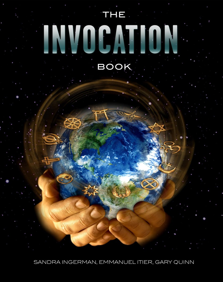 The Invocation Book: An Exploration of Oneness and a Call for World Peace