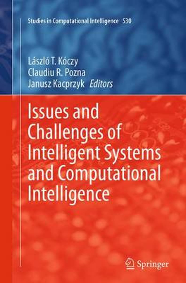 Issues and Challenges of Intelligent Systems and Computational Intelligence