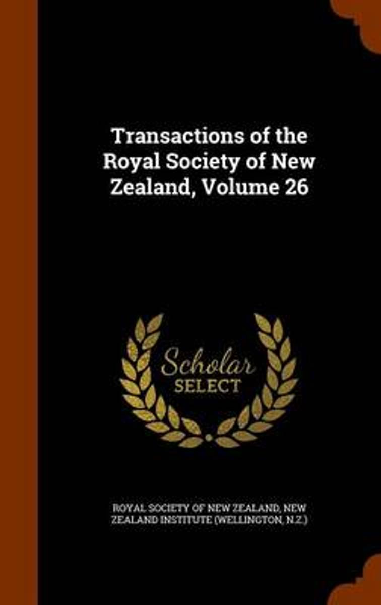 Transactions of the Royal Society of New Zealand, Volume 26