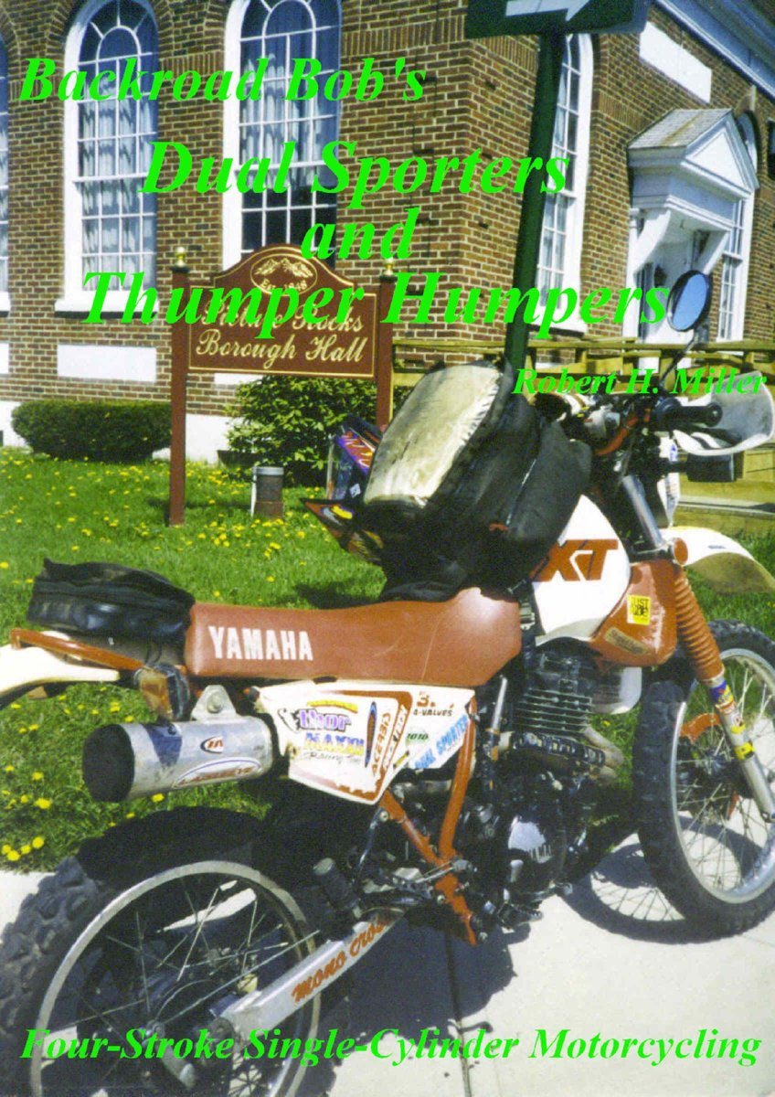 Motorcycle Dual Sporting (Vol. 2) - Dual Sporters & Thumper Humpers