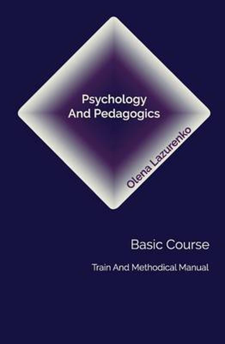 Psychology and Pedagogics. Basic Course