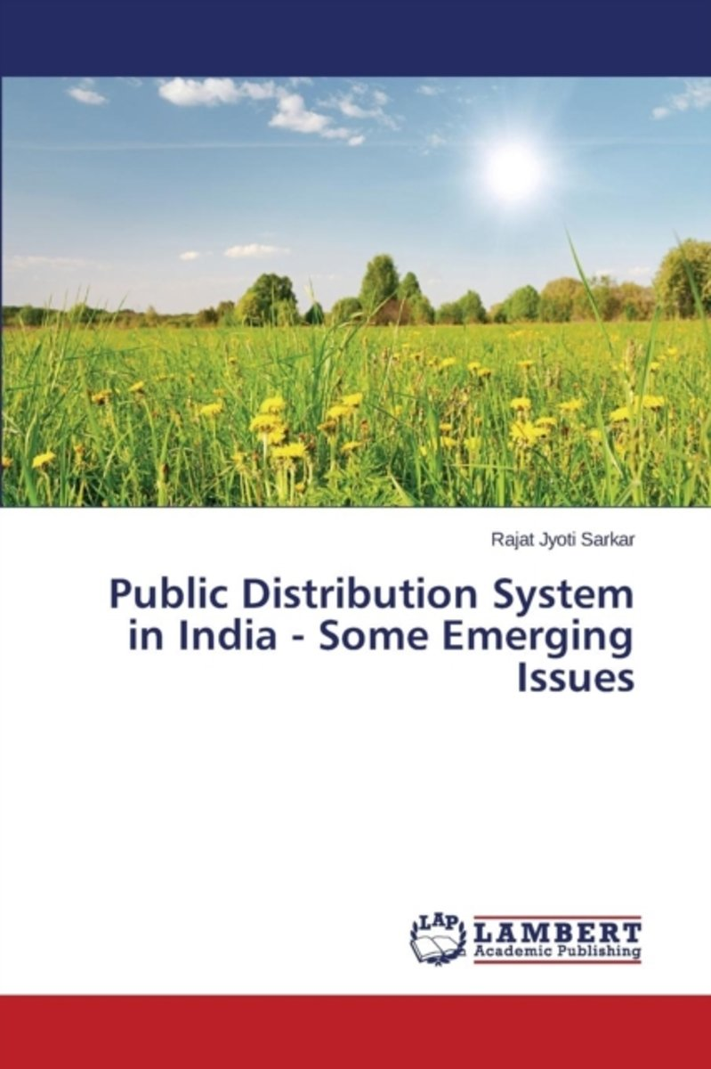 Public Distribution System in India - Some Emerging Issues