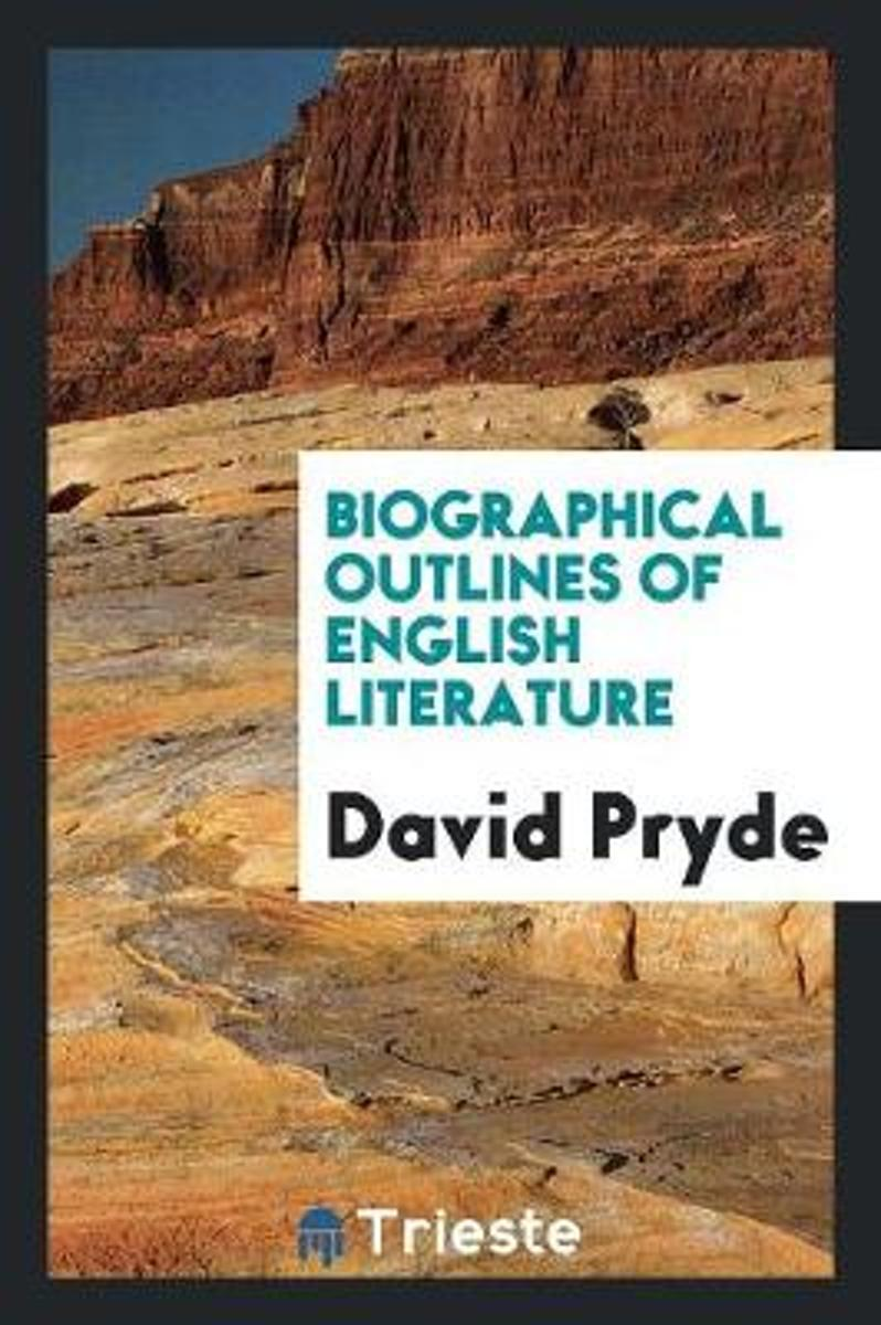 Biographical Outlines of English Literature