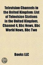 Television Channels In The United Kingdom: List Of Television Stations In The United Kingdom, Bbc Two, Bbc One, Bbc Parliament, Channel 5