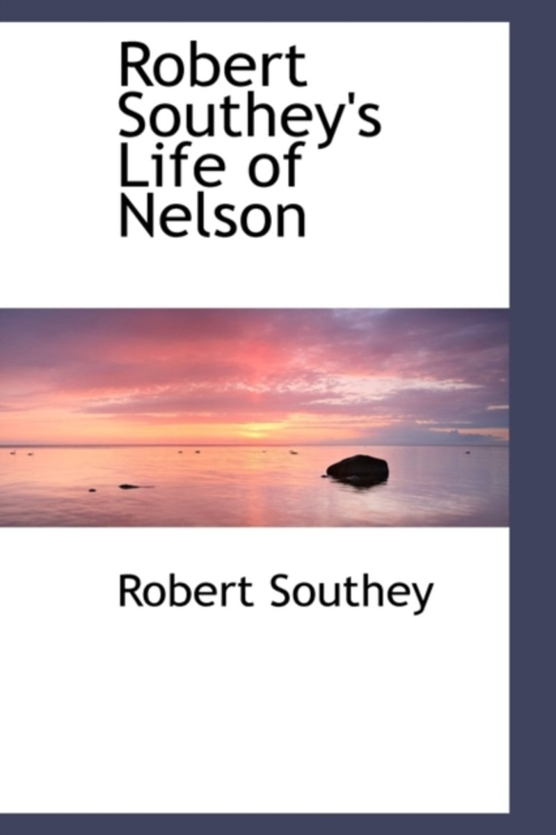 Robert Southey's Life of Nelson