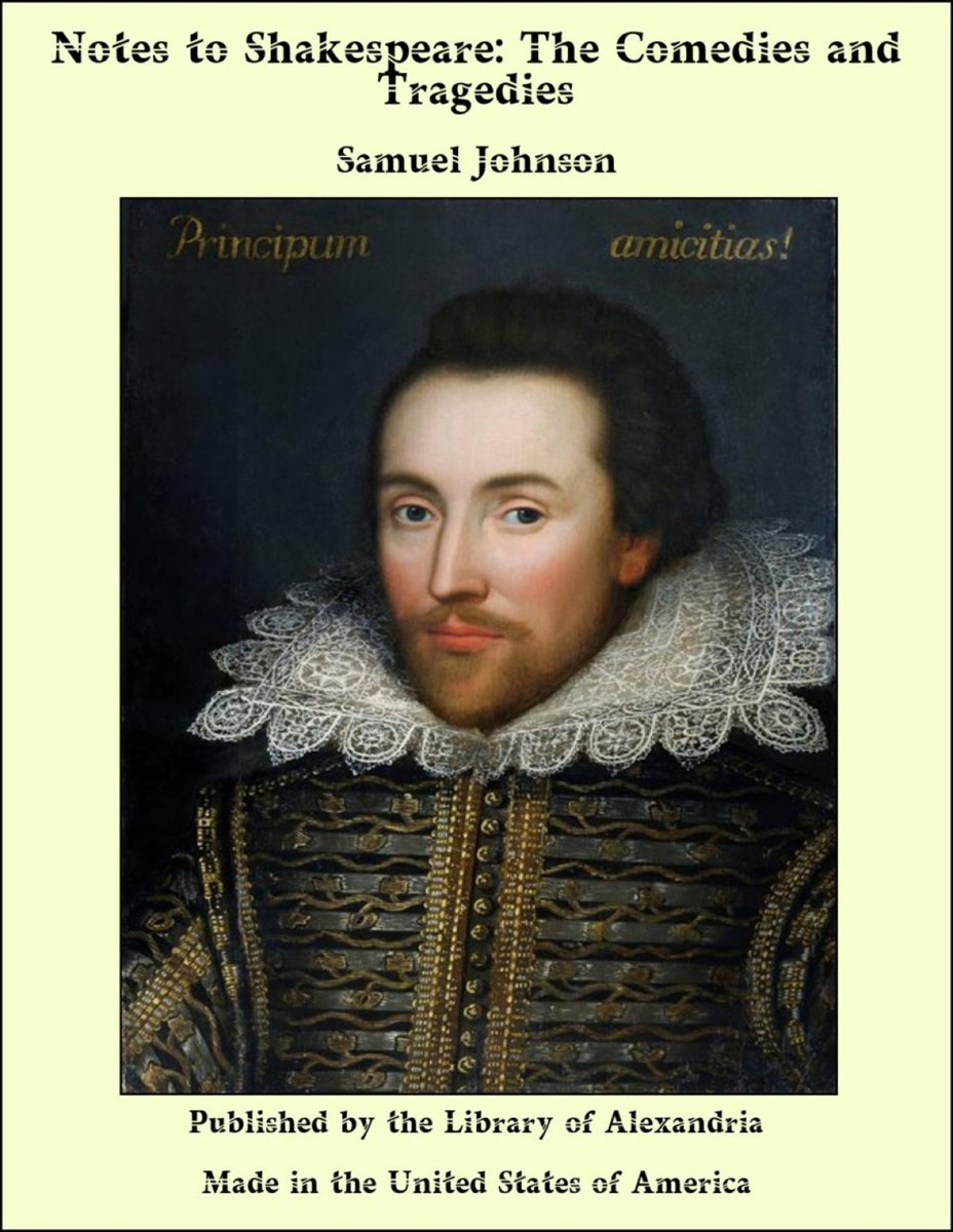 Notes to Shakespeare: The Comedies and Tragedies