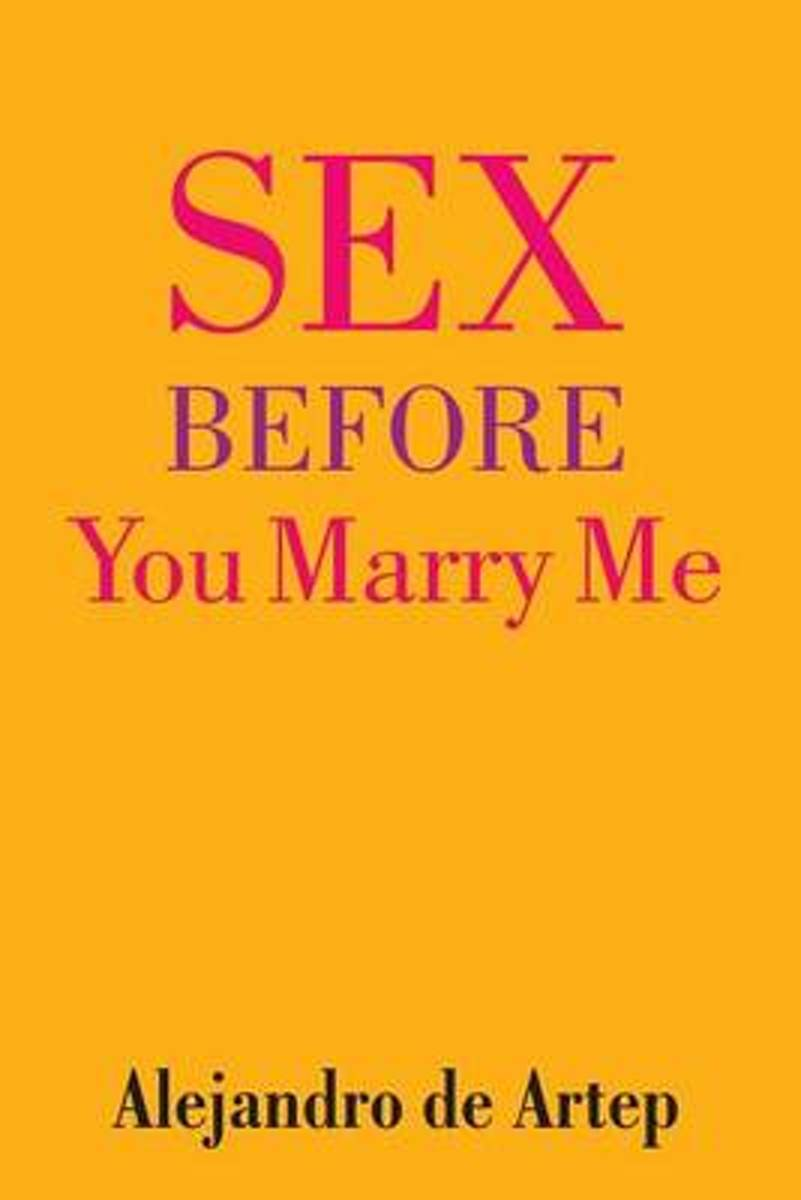Sex Before You Marry Me