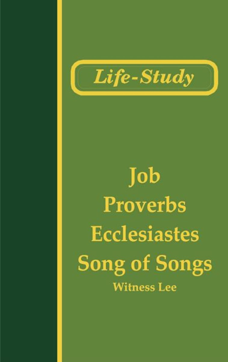 Life-Study of Job, Proverbs, Ecclesiastes, and Song of Songs