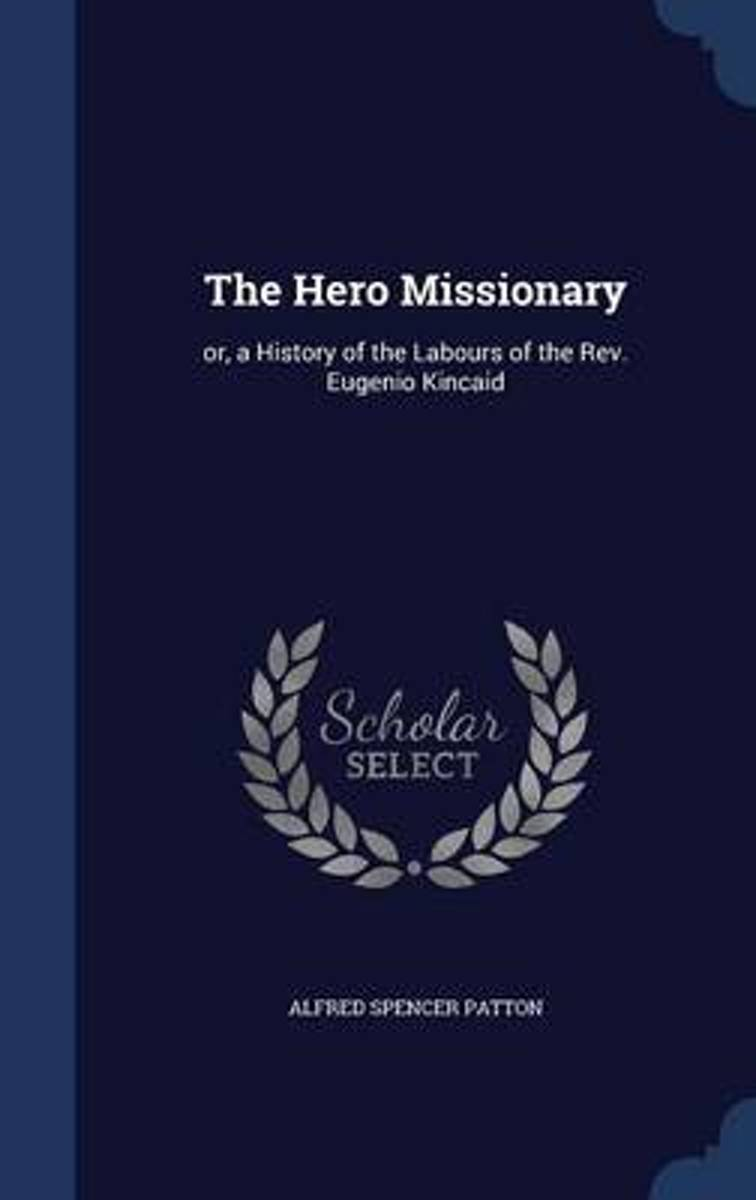 The Hero Missionary