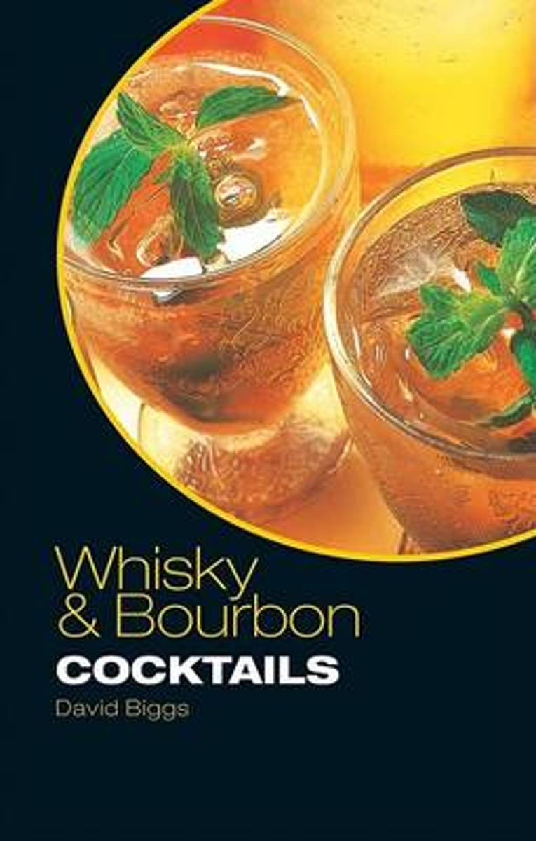 Whisky and Bourbon Cocktails