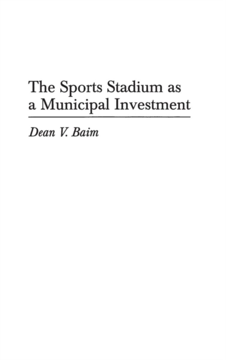 The Sports Stadium as a Municipal Investment
