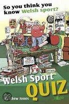 So You Think You Know Welsh Sport?