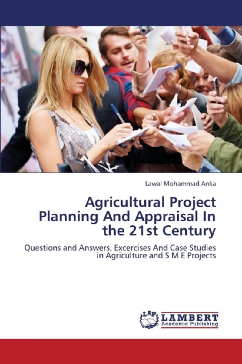 Agricultural Project Planning and Appraisal in the 21st Century