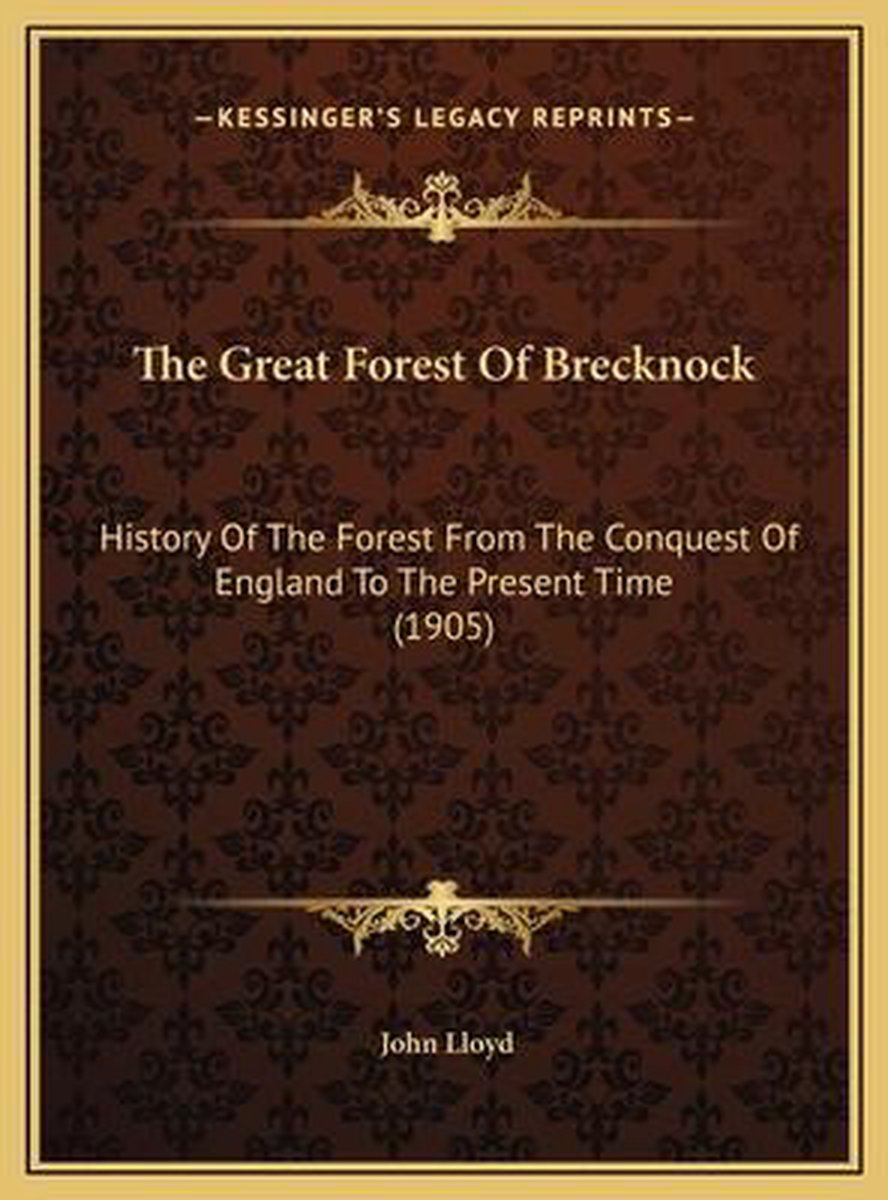 The Great Forest of Brecknock the Great Forest of Brecknock