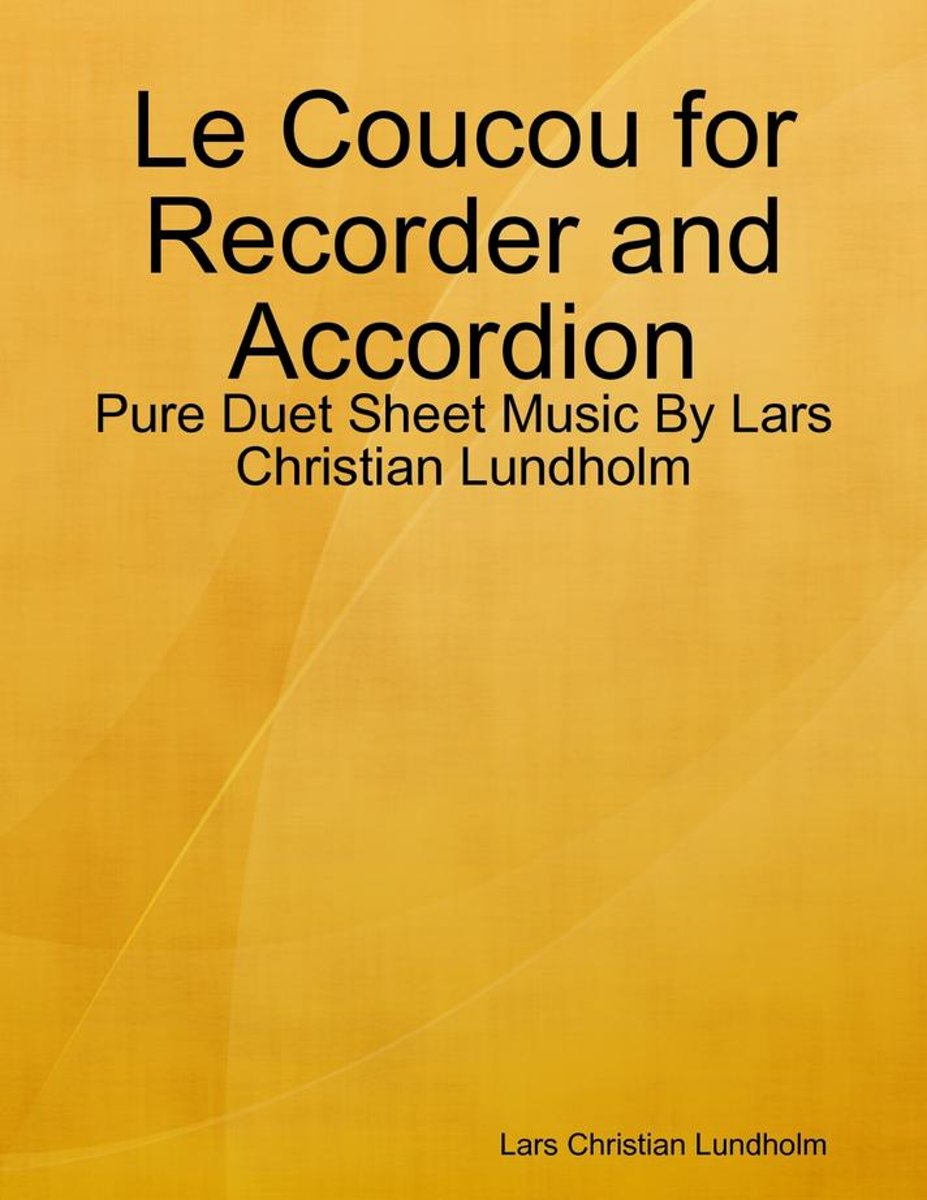Le Coucou for Recorder and Accordion - Pure Duet Sheet Music By Lars Christian Lundholm