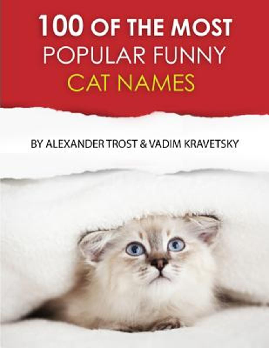 100 of the Most Popular Funny Cat Names
