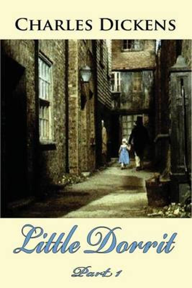 Little Dorrit Part 1