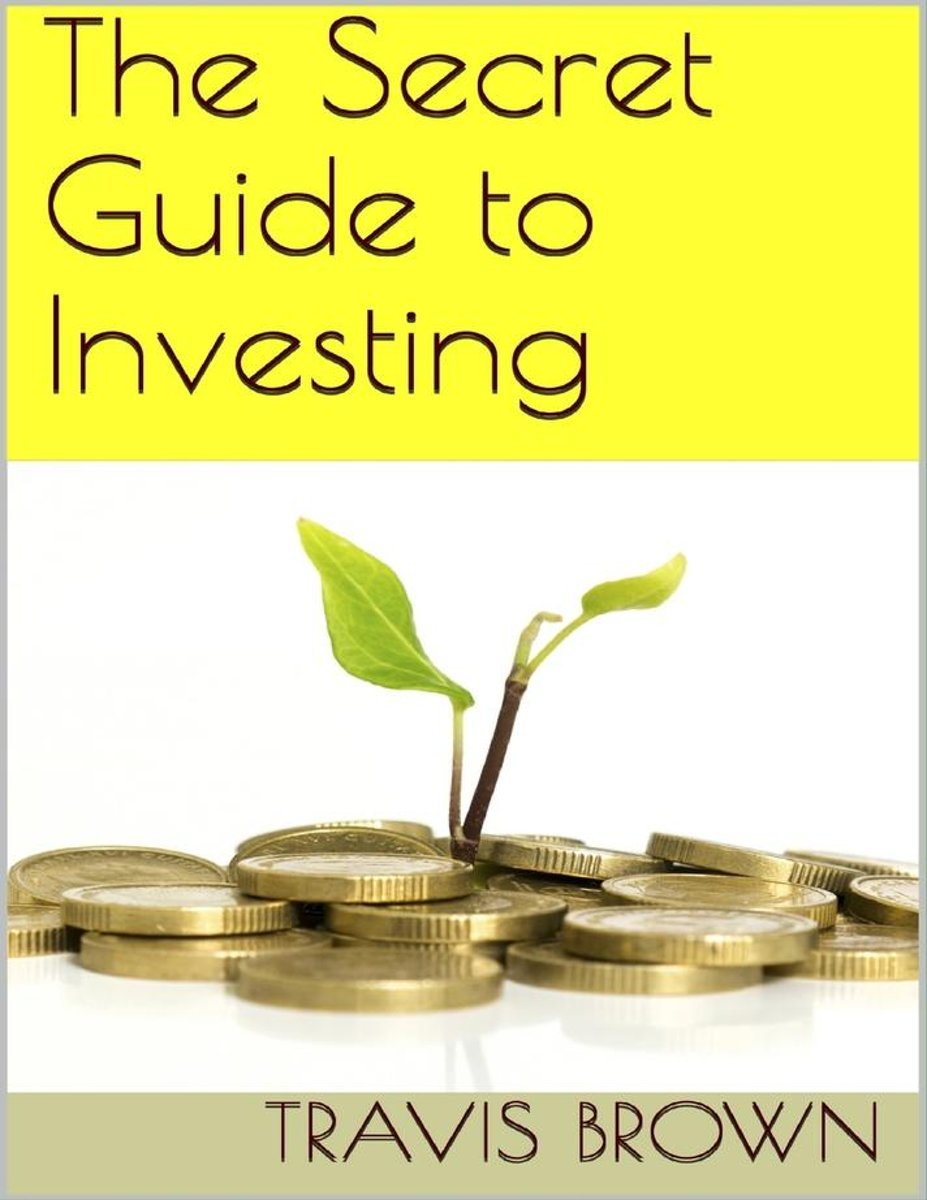 The Secret Guide to Investing