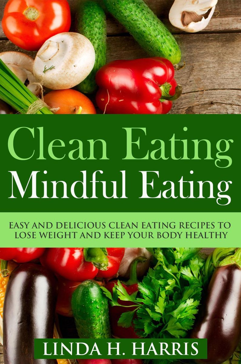 Clean Eating: Mindful Eating