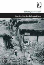 Constructing the Colonized Land