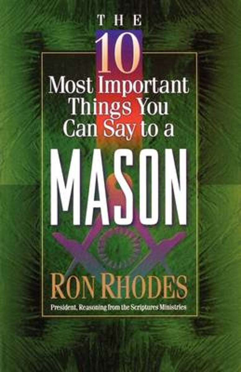 The 10 Most Important Things You Can Say to a Mason