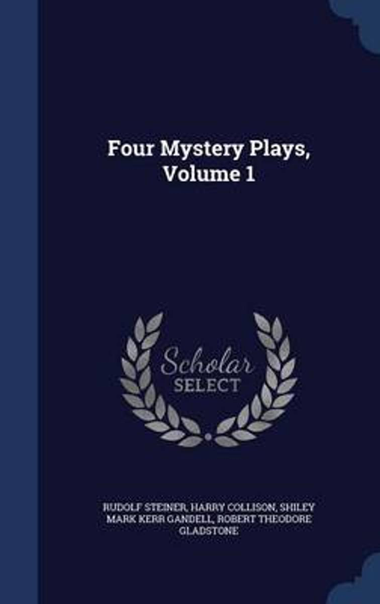 Four Mystery Plays; Volume 1