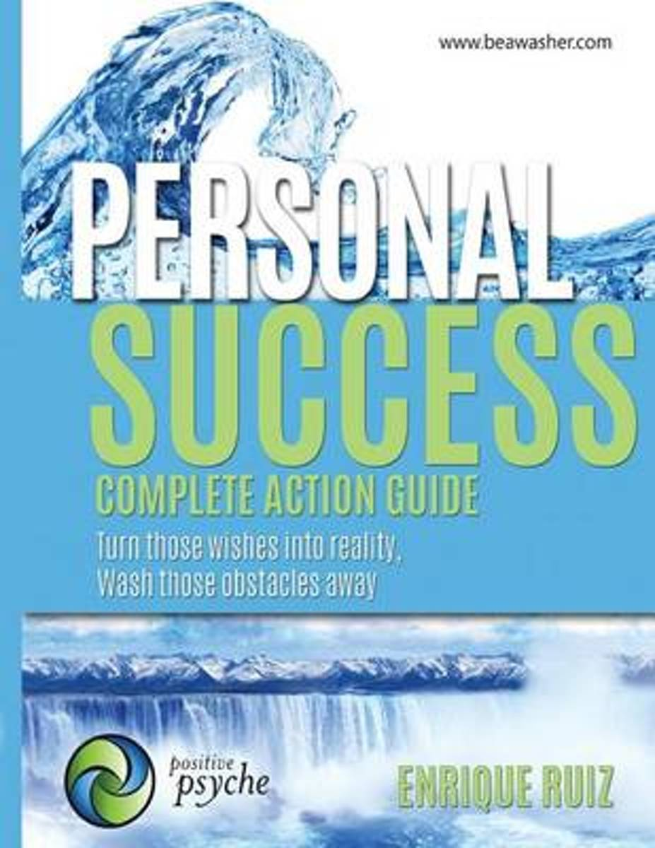 Personal Success, Complete Action Guide