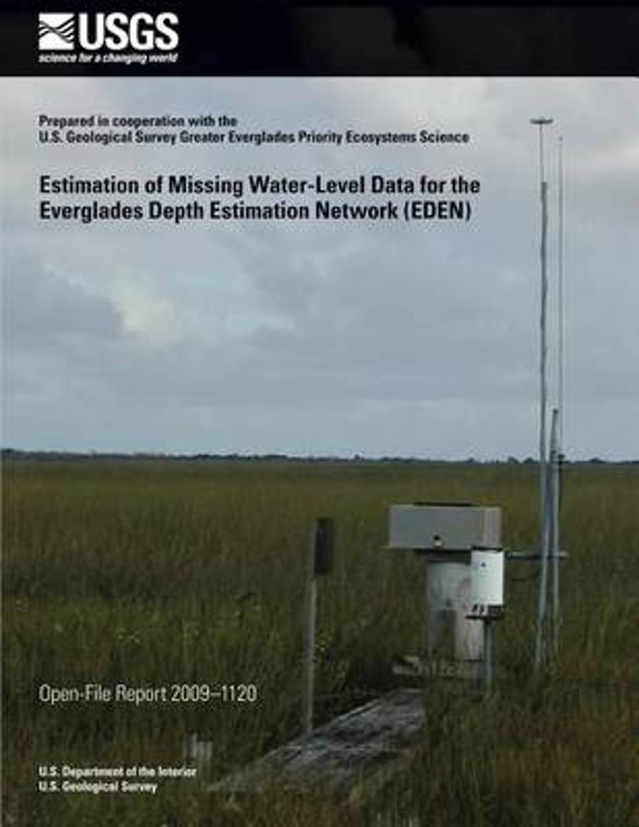 Estimation of Missing Water-Level Data for the Everglades Depth Estimation Network (Eden)