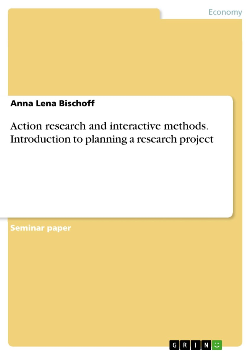 Action research and interactive methods. Introduction to planning a research project