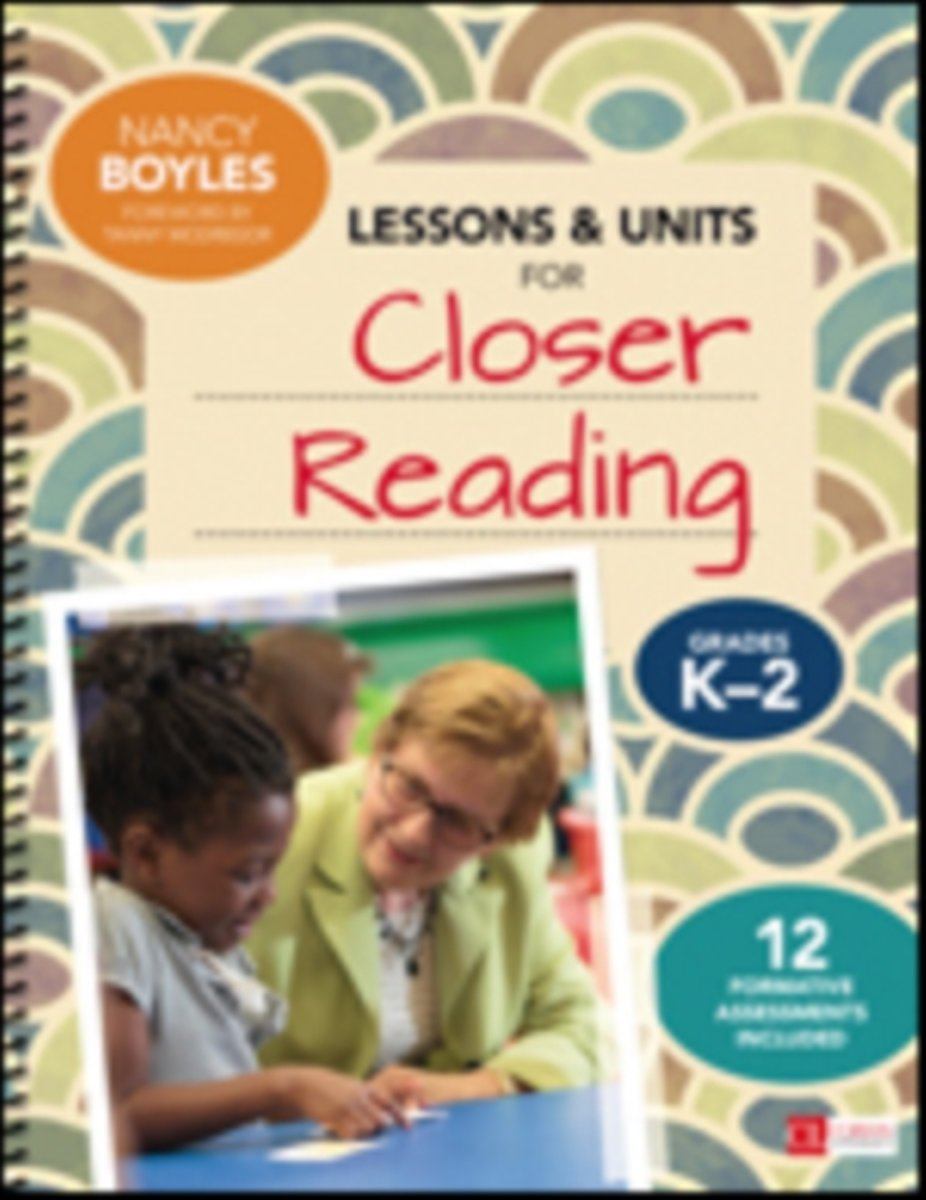 Lessons and Units for Closer Reading, Grades K-2