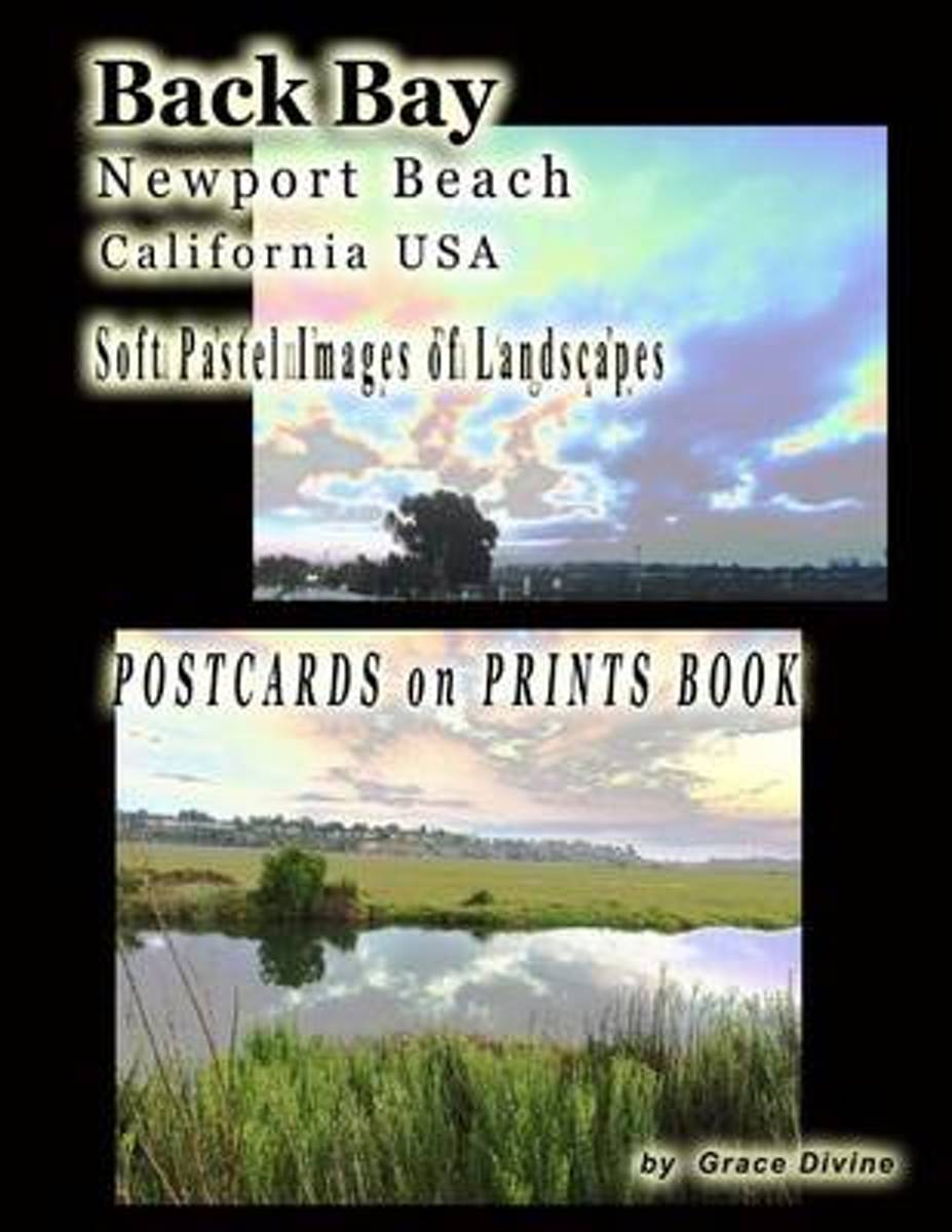 Back Bay Newport Beach California USA Soft Pastel Images of Landscapes