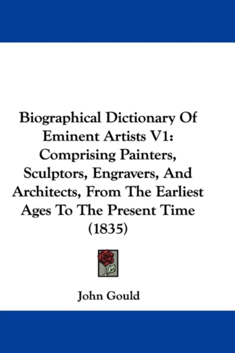 Biographical Dictionary Of Eminent Artists V1