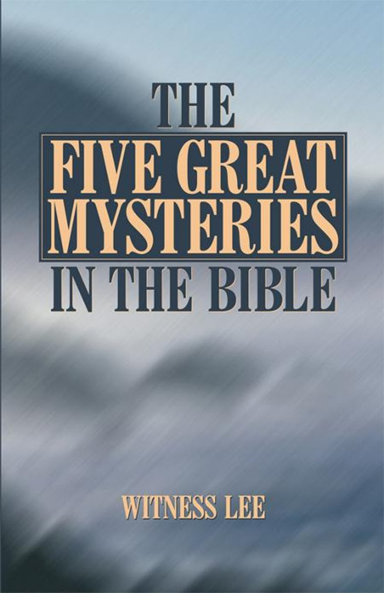 The Five Great Mysteries in the Bible