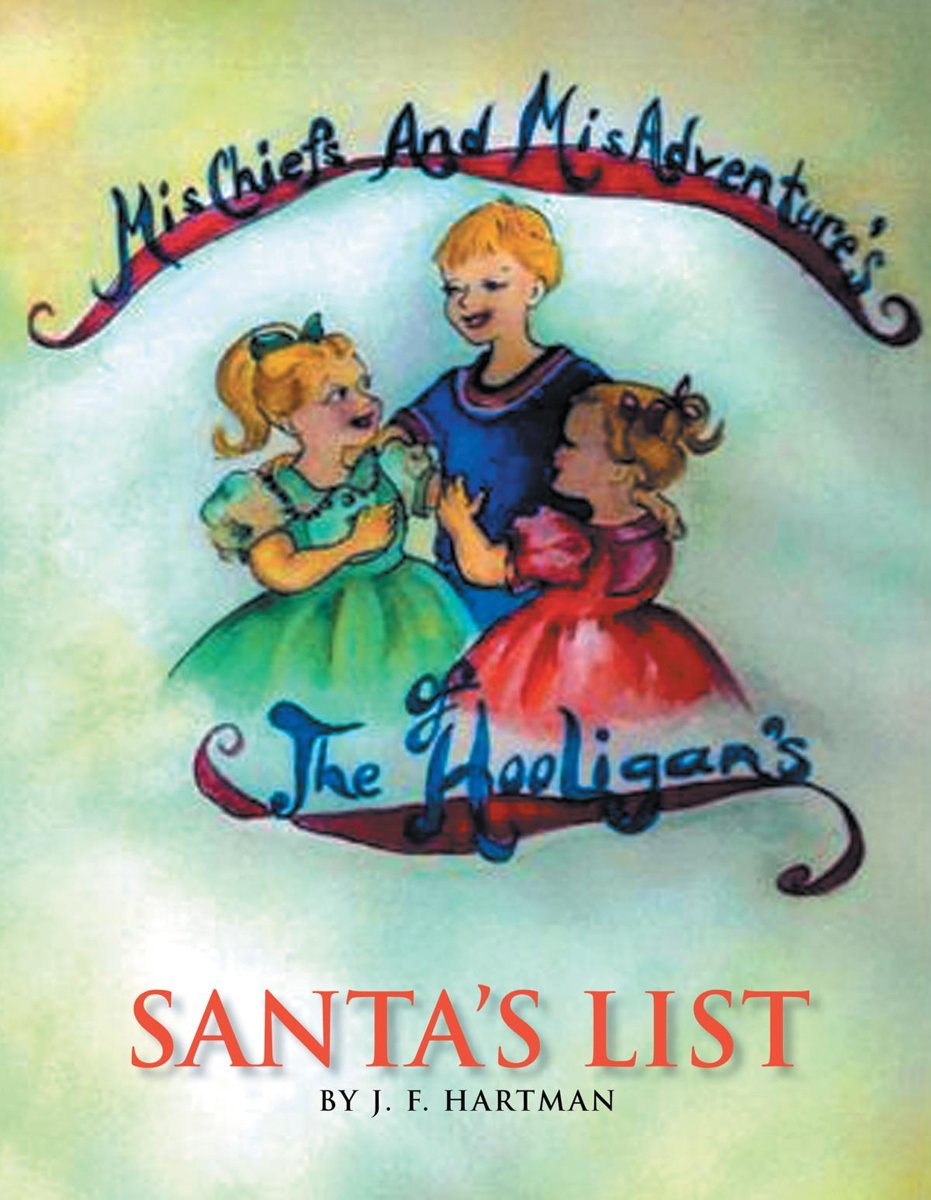 Mischiefs and Misadventures of the Hooligans Santa's List