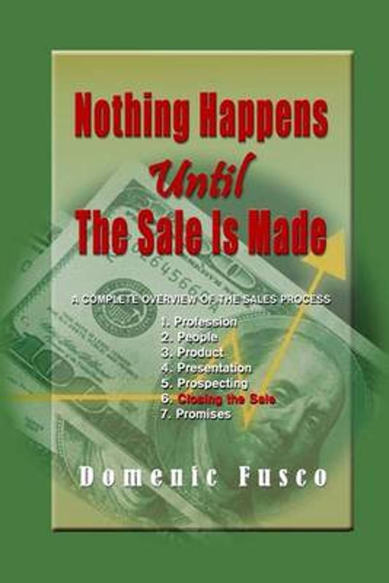 Nothing Happens Until the Sale Is Made