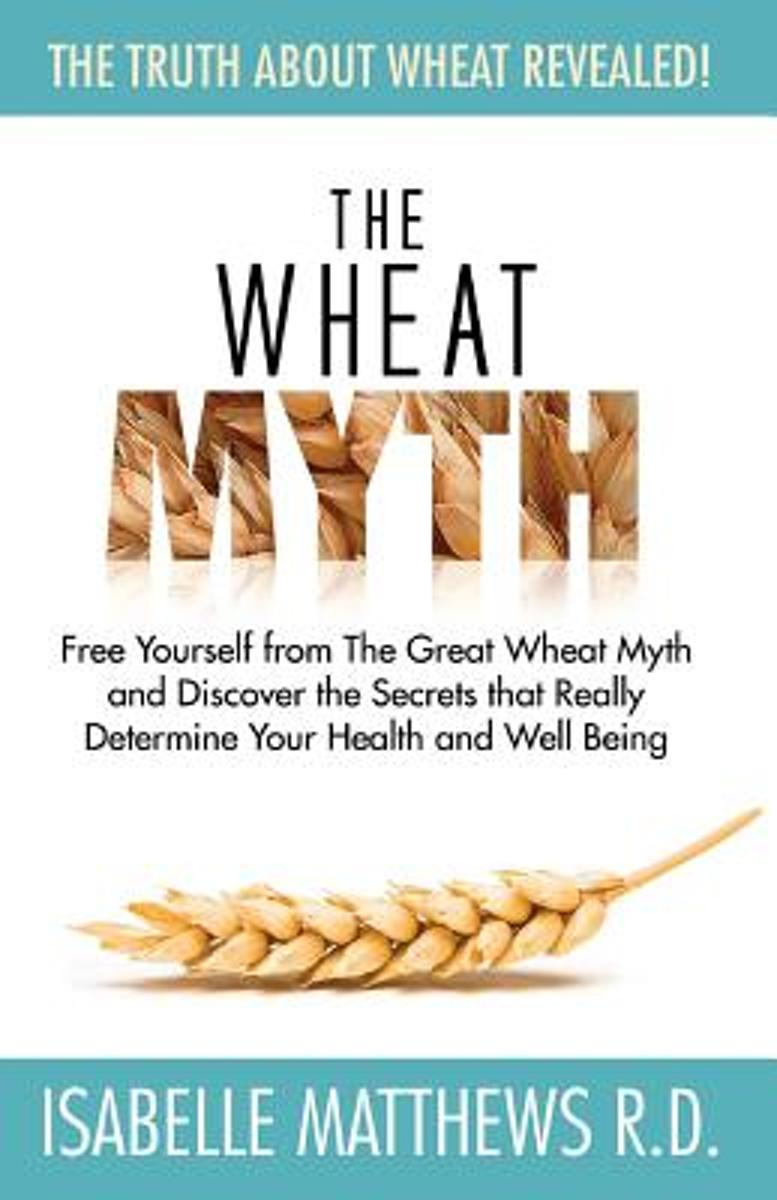 The Wheat Myth