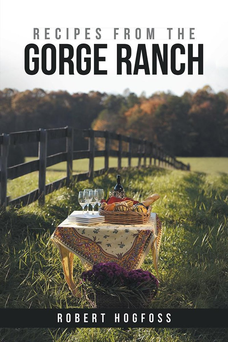 Recipes from the Gorge Ranch