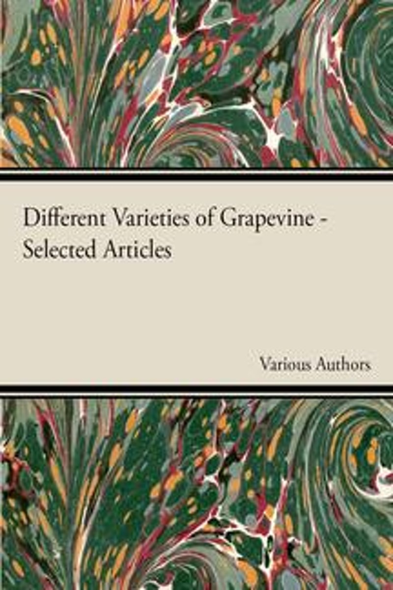 Different Varieties of Grapevine - Selected Articles